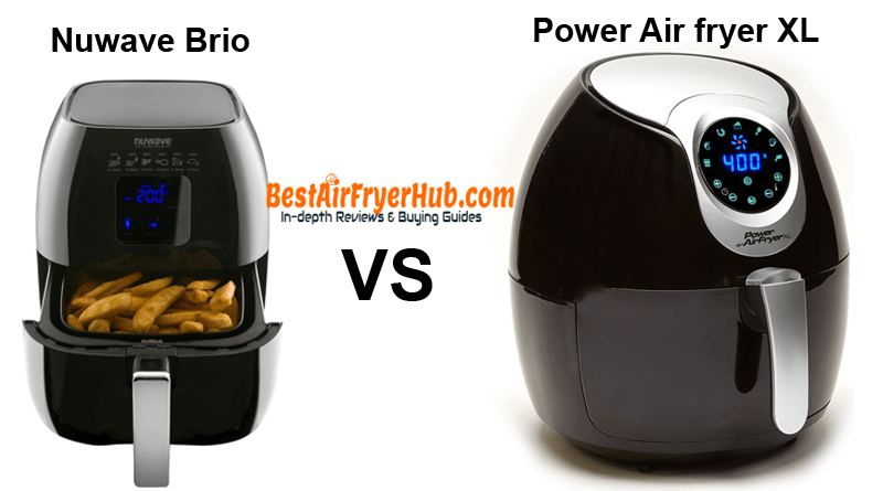 Nuwave Brio VS Power Air fryer XL