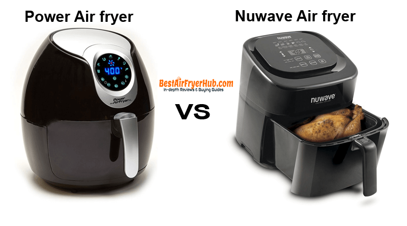 Power Air fryer XL VS Nuwave Air fryer
