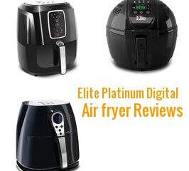 elite platinum digital air fryer reviews